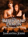 The Demon Re-Born (The Repentant Demon, #2)