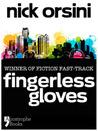 Fingerless Gloves by Nick Orsini