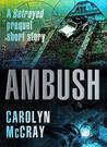 Ambush (Betrayed, #0.5)