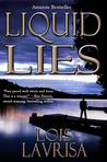 Liquid Lies