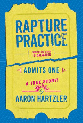 Rapture practice by Aaron Hartzler
