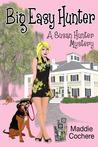 Big Easy Hunter (Susan Hunter Mystery, #4)