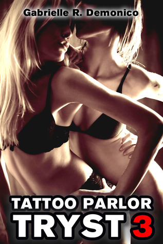 Tattoo Parlor Tryst 3 - Ménage Delights