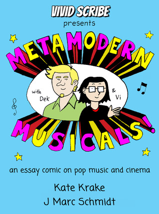 Metamodern Musicals: An Essay Comic on Pop Music and Cinema