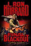 Final Blackout: A Futuristic War Novel