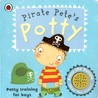 Pirate Pete's Potty: Potty training for boys
