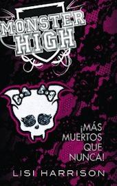 ¡Más muertos que nunca! (Monster High, #4)
