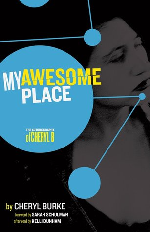 My Awesome Place: Autobiography of Cheryl Burke
