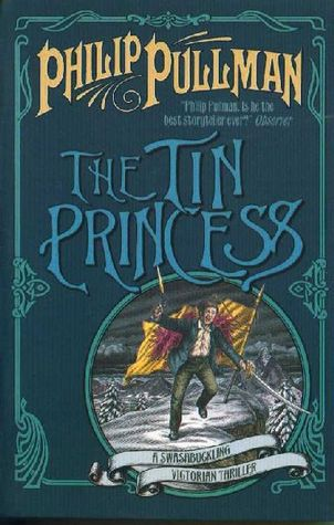 The Tin Princess (Sally Lockhart, #4)