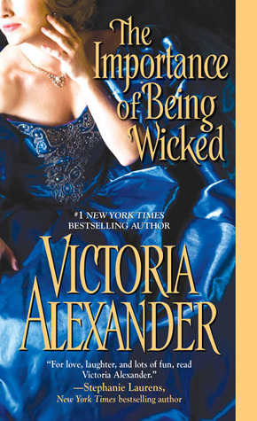 The Importance of Being Wicked (Wicked Family Secrets, #3; Millworth Manor, #2)