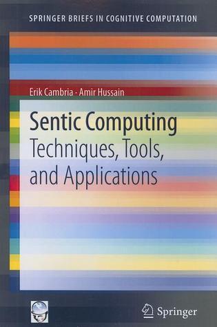 sentic-computing-techniques-tools-and-applications