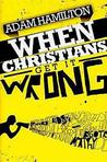 When Christians Get It Wrong (2010)