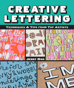 Creative Lettering: Techniques  Tips from Top Artists