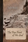 The Fine Point of His Soul by Julie Bozza