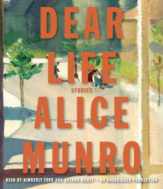 Ebook Dear Life: Stories by Alice Munro DOC!