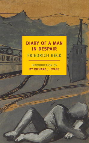 Ebook Diary of a Man in Despair by Friedrich Reck-Malleczewen TXT!