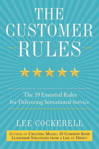 the-customer-rules-the-39-essential-rules-for-delivering-sensational-service