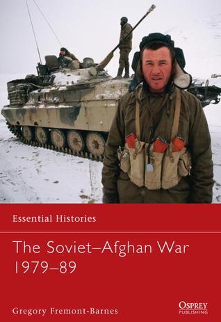 The Soviet-Afghan War 1979-89
