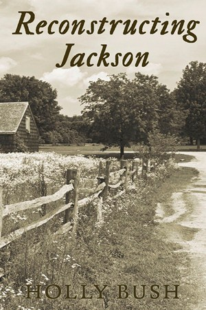 Reconstructing Jackson (Prairie Romance, #2)