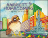 Harriett's Homecoming by Susan Sachs Levine