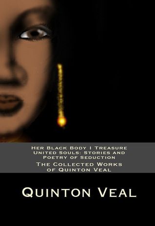 The Collected Works of Quinton Veal