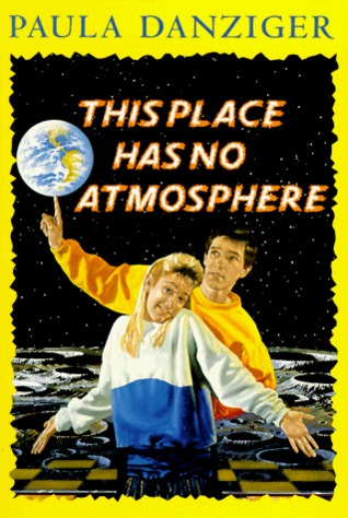 Ebook This Place Has No Atmosphere by Paula Danziger TXT!