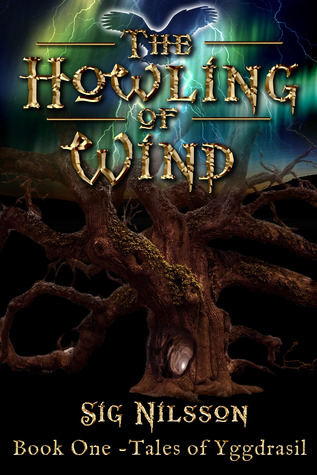 The Howling of Wind (Tales of Yggdrasil #1)