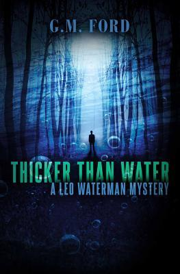 Thicker Than Water (Leo Waterman, #7)