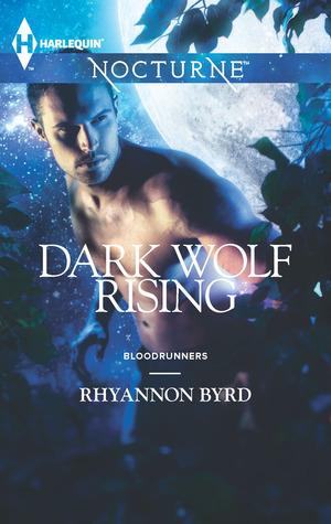 Dark Wolf Rising by Rhyannon Byrd