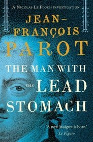 The Man with the Lead Stomach(Nicolas Le Floch 2)