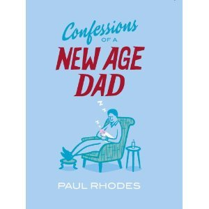 Confessions of a New Age Dad