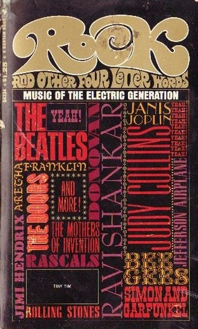 Rock And Other Four Letter Words Music Of The Electric Generation