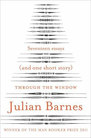 Through the window seventeen essays and a short story by julian barnes 15823284 fandeluxe Gallery