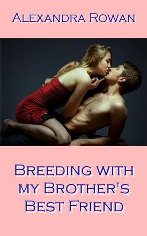Breeding with my Brother's Best Friend