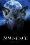 Imminence by Jennifer Loiske