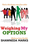 Weighing My Options (Wholeness Series #6)
