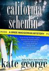 California Schemin' (A Bree MacGowan Mystery #2)