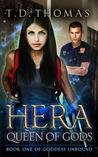 Hera, Queen of Gods (Goddess Unbound, #1)