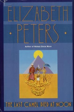 Descargar The last camel died at noon epub gratis online Elizabeth Peters