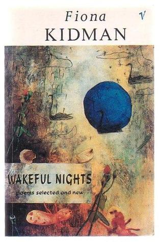 Wakeful Nights: poems selected and new