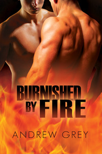 Burnished by Fire (By Fire, #3)