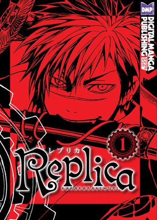 Replica, Volume 1 (Replica, #1)
