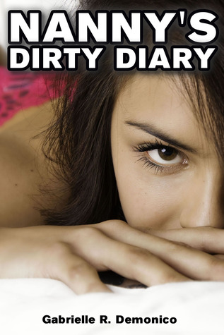 Read online Nanny's Dirty Diary - (Babysitter Erotica, Seduction and Sex Stories - Breeding Sex/Impregnation Sex) books