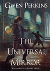 The Universal Mirror by Gwen Perkins