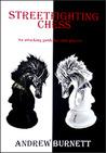 Streetfighting Chess