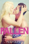 Download Fallen Too Far (Rosemary Beach, #1; Too Far, #1)