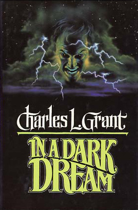 In a Dark Dream by Charles L. Grant