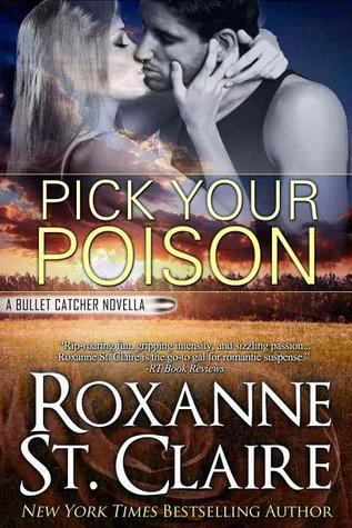 Pick Your Poison (Bullet Catcher, #8.5)