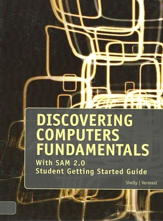 Discovering Computers Fundamentals: With SAM 2.0 Student Getting Started Guide