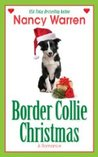 Border Collie Christmas by Nancy Warren